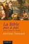 La Bible pas à pas : Tome 3, Moïse et l'Exode