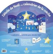 L'Etoile de Noël et le calendrier de la crèche