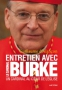 Un Cardinal au coeur de l'Eglise - Mgr Raymond Leo Burke