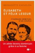 Elisabeth et Félix Leseur - Itinéraire spirituel d'un couple