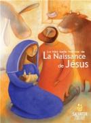 La très belle histoire de la Naissance de Jésus