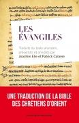 Les Evangiles traduits du texte araméen