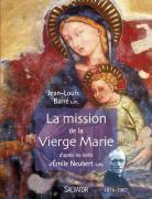La mission de la Vierge Marie Emile Neubert s.m. (1878-1967)