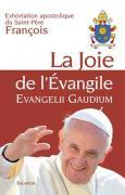 """Exhoration apostolique """"Evangelii gaudium"""""""