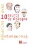 Pèlerins avec 10 saints de Pologne JMJ de Cracovie 2016