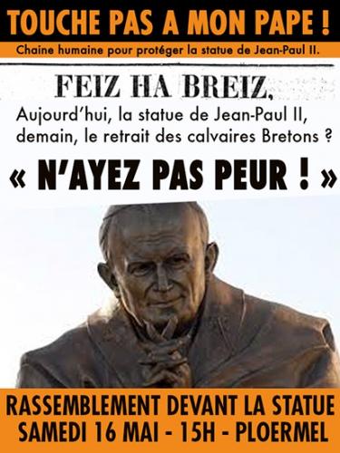 ploermel,statue,jpii,petition,Jean-Paul II,libre pensee,tribunal,rennes,Touche pas à mon Pape