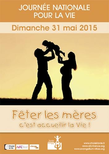 31 mai,fête des mères,journée pour la vie,choisir la vie