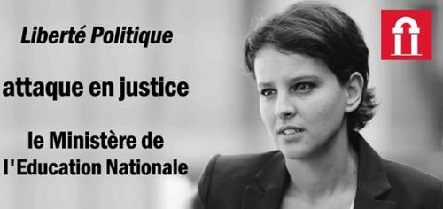 Liberté Politique,attaque,justice,Ministère,Education Nationale,Vallaud-Belkacem,education,sexuelle,ecole,pornographie