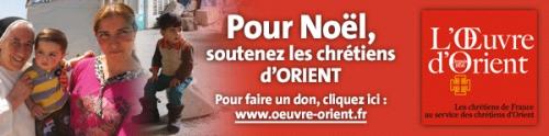 oeuvre d'orient,chrétiens,irak,syrie,don,Noël,confiance